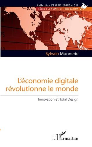 Couverture L'économie digitale révolutionne le monde
