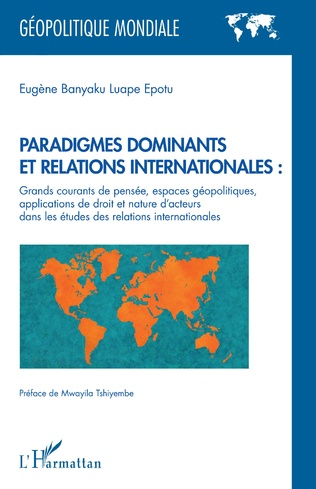 Couverture Paradigmes dominants et relations internationales :