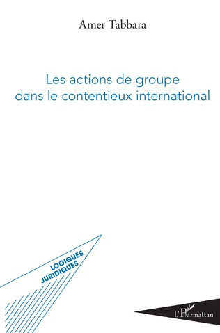 Couverture Les actions de groupe dans le contentieux international