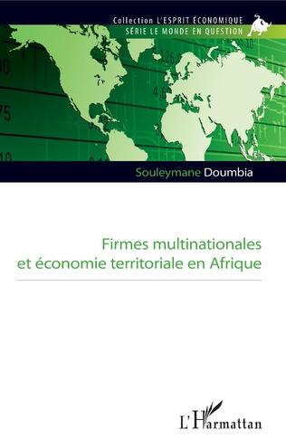 Couverture Firmes multinationales et économie territoriale en Afrique