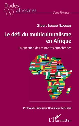 Couverture Le défi du multiculturalisme en Afrique