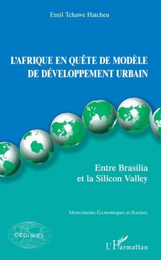 Couverture L'Afrique en quête de modèle de développement urbain