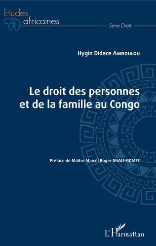 Couverture Le droit des personnes et de la famille au Congo