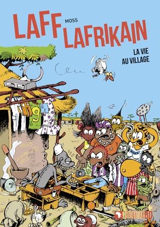 Couverture Laff Lafrikain. La vie au village