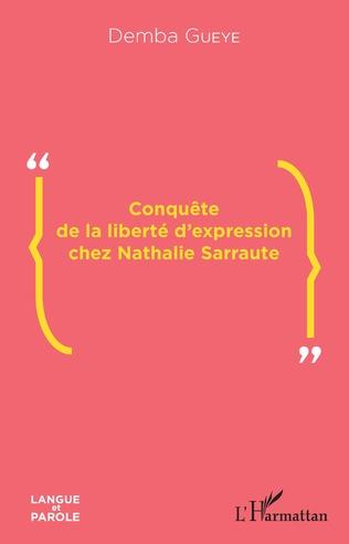 Couverture Conquête de la liberté d'expression chez Nathalie Sarraute
