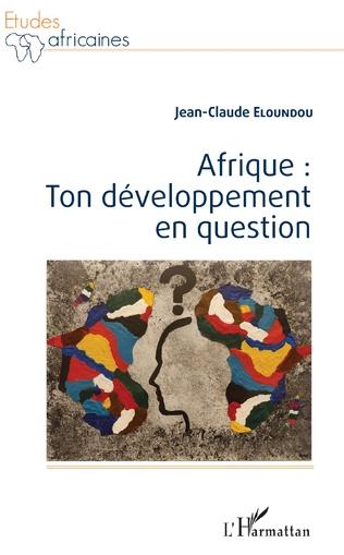 Couverture Afrique : ton développement en question