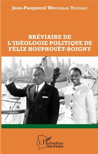 Couverture Bréviaire de l'idéologie politique de Félix Houphouët-Boigny