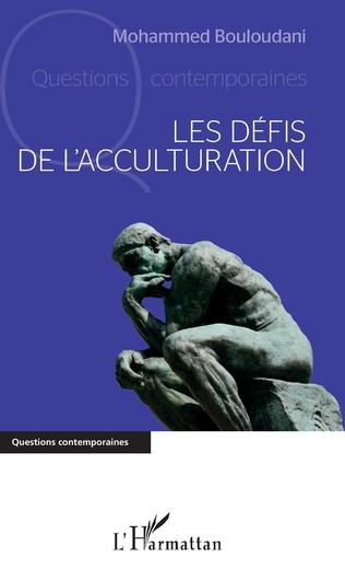 Couverture Les défis de l'acculturation