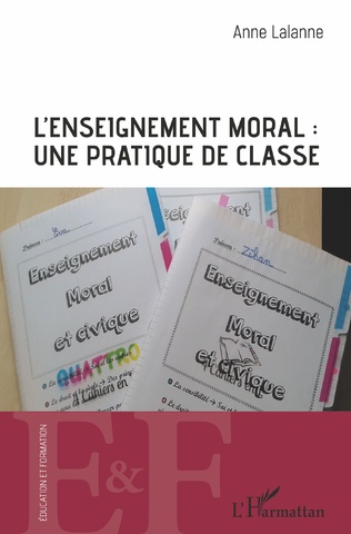 Couverture L'enseignement moral : une pratique de classe
