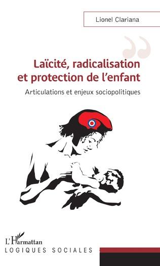 Couverture Laïcité, radicalisation et protection de l'enfant
