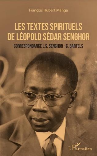 Couverture Les textes spirituels de Léopold Sédar Senghor