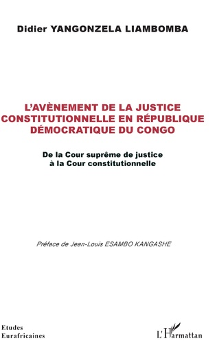 Couverture L'avènement de la justice constitutionnelle en République démocratique du Congo