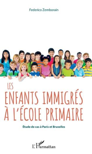Couverture Les enfants immigrés à l'école primaire