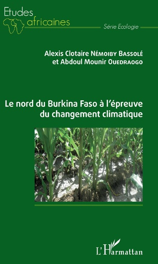 Couverture Le nord du Burkina Faso à l'épreuve du changement climatique