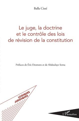 Couverture Le juge, la doctrine et le contrôle des lois de révision de la constitution