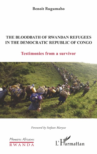 Couverture The Bloodbath of Rwandan Refugees in the Democratic Republic of Congo