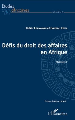 Couverture Les défis du droit des affaires en Afrique