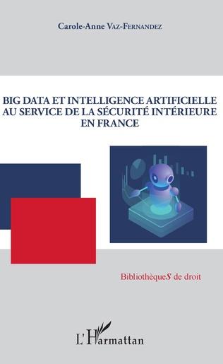 Couverture Big Data et intelligence artificielle au service de la sécurité intérieure en France