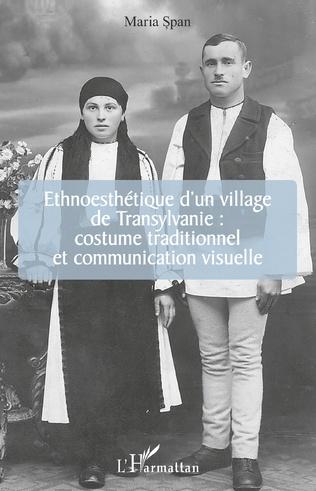 Couverture Ethnoesthétique d'un village de Transylvanie :