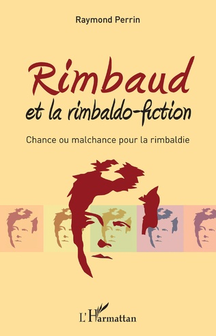 Couverture Rimbaud et la rimbaldo-fiction