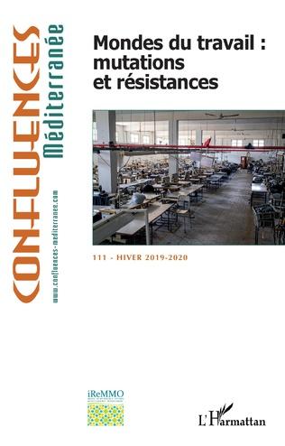 Couverture Mondes du travail : mutations et résistances