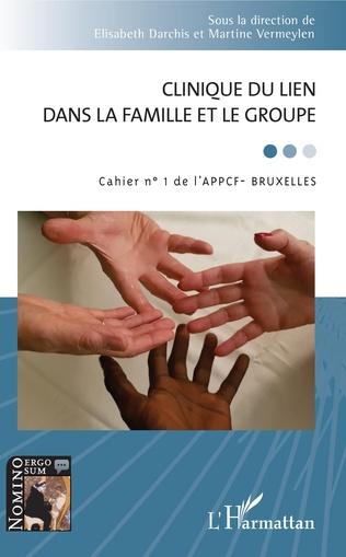 Couverture Clinique du lien dans la famille et le groupe
