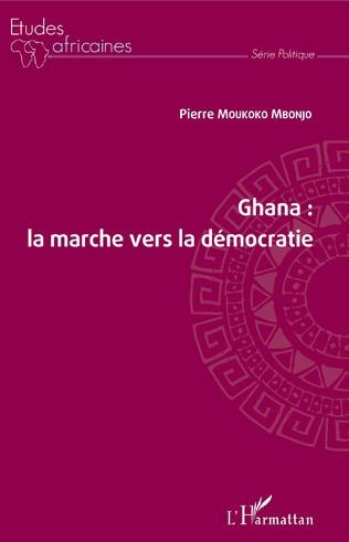 Couverture Ghana : la marche vers la démocratie