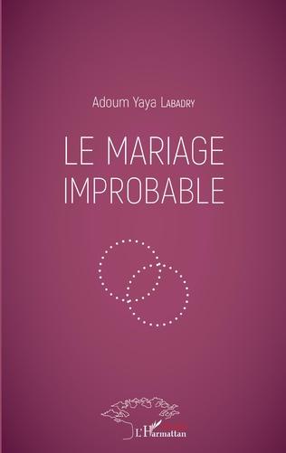 Couverture Le mariage improbable