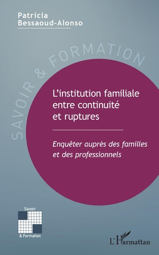 Couverture L'institution familiale entre continuité et ruptures