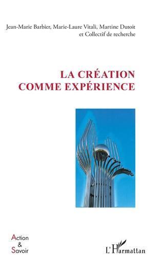 Couverture La création comme expérience