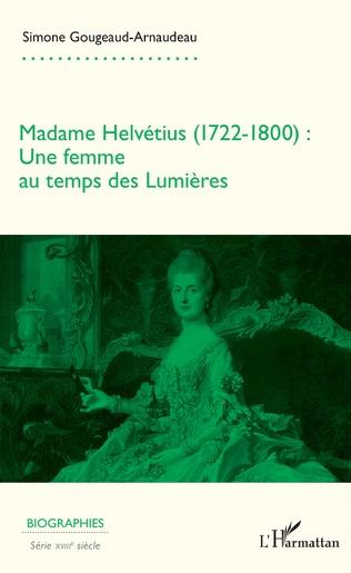Couverture Madame Helvétius (1722-1800)