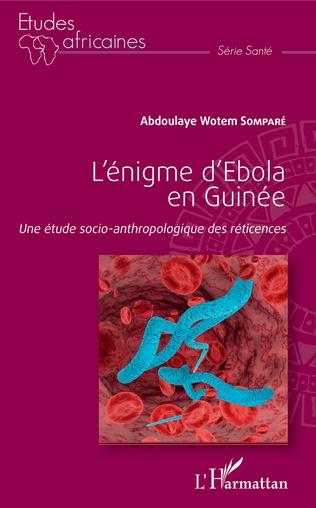 Couverture L'énigme d'Ebola en Guinée