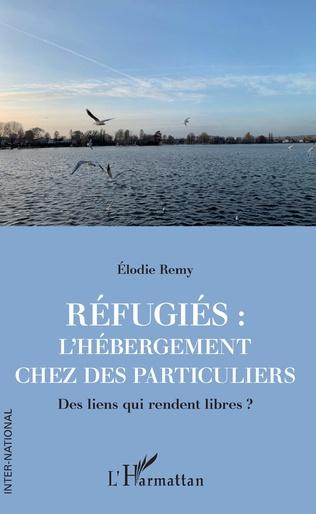 Couverture Réfugiés : l'hébergement chez des particuliers