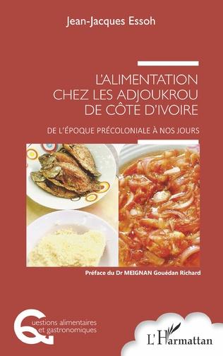 Couverture L'alimentation chez les Adjoukrou de Côte d'Ivoire