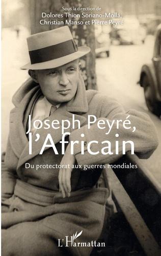 Couverture Joseph Peyré, l'Africain