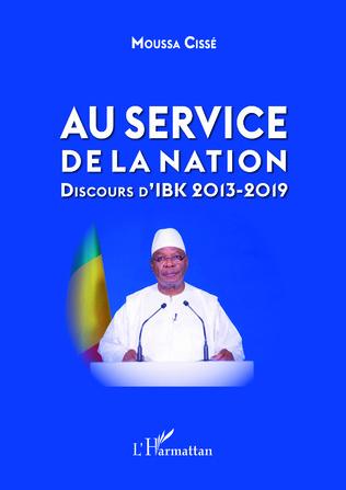Couverture Au service de la nation. Discours d'IBK 2013-2019
