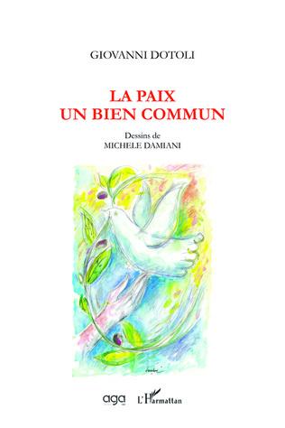 Couverture La paix, un bien commun