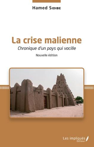 Couverture La crise malienne (Nouvelle édition)