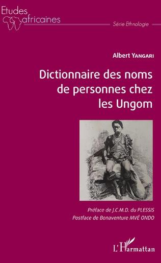 Couverture Dictionnaire des noms de personnes chez les Ungom