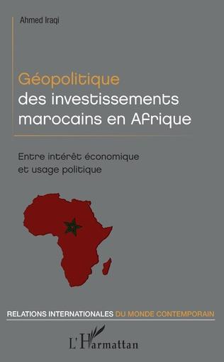 Couverture Géopolitique des investissements marocains en Afrique