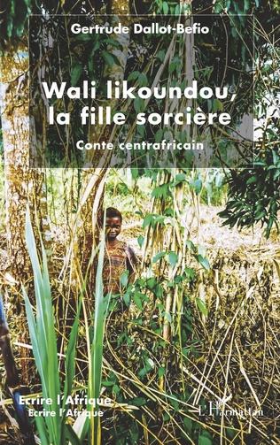 Couverture Wali likoundou, la fille sorcière