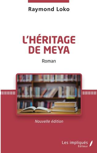 Couverture L'héritage de Meya. Roman
