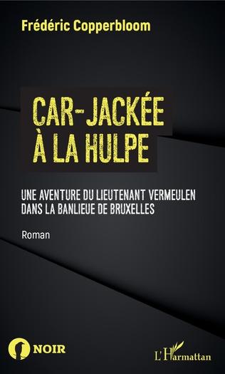 Couverture Car-jackée à La Hulpe