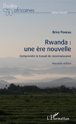 Couverture Rwanda : une ère nouvelle (nouvelle édition)