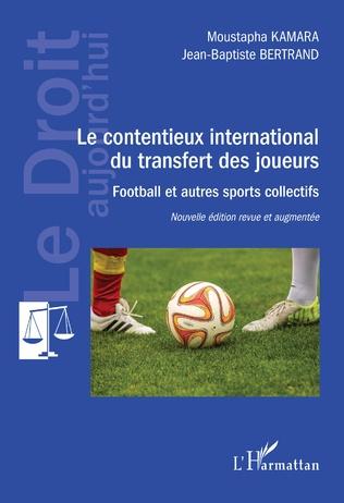 Couverture Le contentieux international du transfert des joueurs