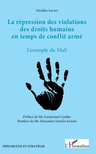 Couverture La répression des violations des droits humains en temps de conflit armé