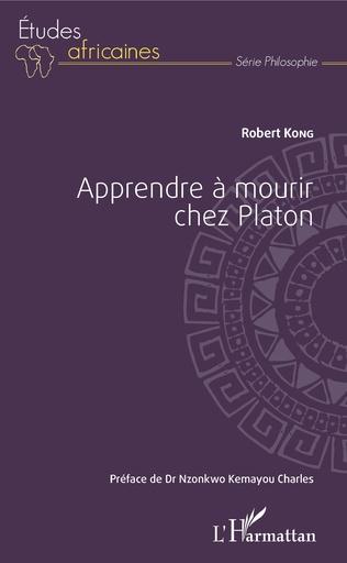 Couverture Apprendre à mourir chez Platon