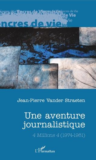 Couverture Une aventure journalistique