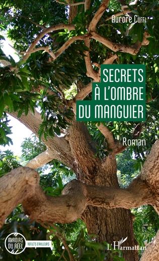 Couverture Secrets à l'ombre du manguier