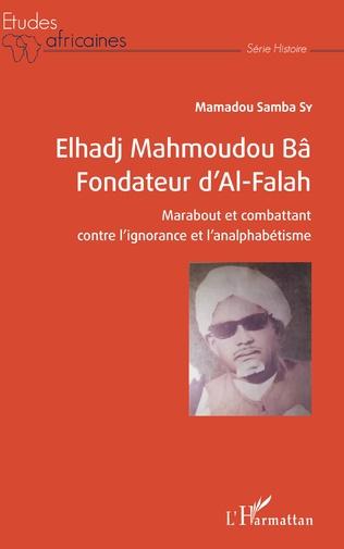 Couverture Elhadj Mahmoudou Bâ Fondateur d'Al-Falah
